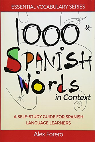 9781519566782: 1000 Spanish Words in Context: A Self-Study Guide for Spanish Language Learners (Essential Vocabulary Series) (Volume 1) (Spanish Edition)
