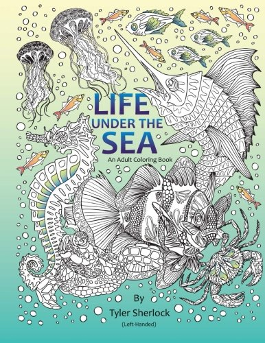 9781519567024: Life Under the Sea: Left-handed Coloring Book