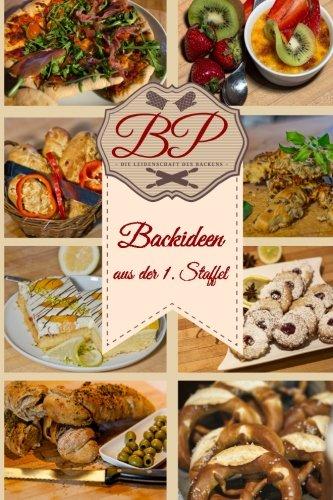 9781519568854: BakingProcess: Backideen aus der 1. Staffel: Rezepte für Kuchen, Brötchen, Pizza und Flammkuchen mit Videos einfach und zum nachmachen erklärt (Rezepte von BakingProcess) (Volume 1) (German Edition)