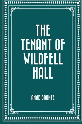 9781519569271: The Tenant of Wildfell Hall