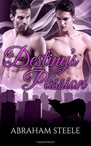 9781519569592: Destiny's Passion: Gay Paranormal Romance (Fated Date Agency) (Volume 8)