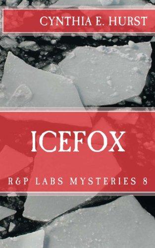 9781519569622: Icefox (R&P Labs Mysteries) (Volume 8)