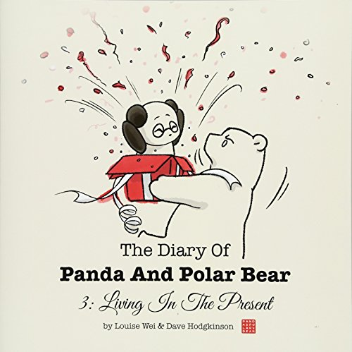 9781519570505: The Diary Of Panda And Polar Bear 3: Living In The Present (Volume 3)