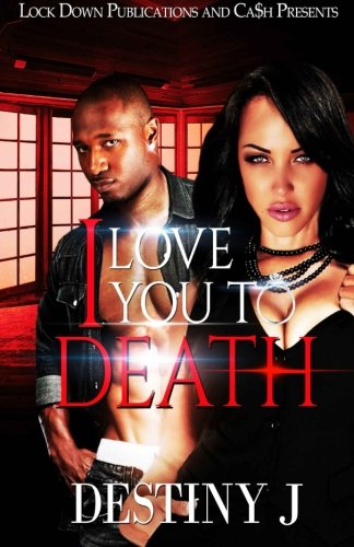 9781519570598: I Love You To Death (Volume 1)