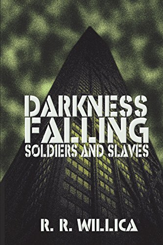 9781519570734: Darkness Falling: Soldiers and Slaves (Volume 1)