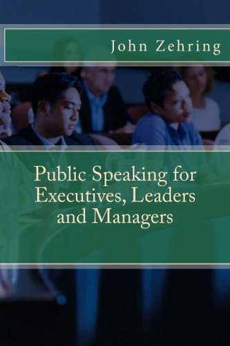 9781519570819: Public Speaking for Executives, Leaders and Managers