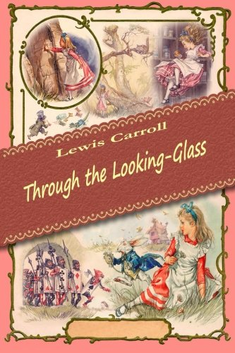 9781519573339: Through the Looking-Glass