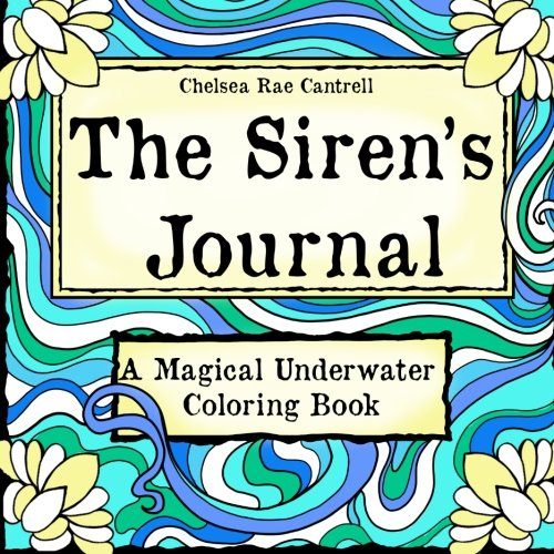 9781519574084: The Siren's Journal: A Magical Underwater Coloring Book