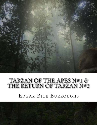 9781519575791: Tarzan Of The Apes N#1 & The Return of Tarzan N#2