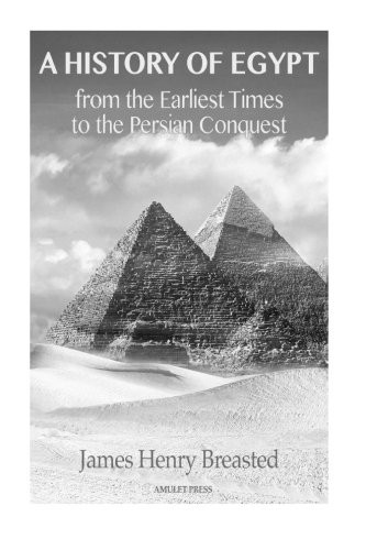 9781519577160: A History of Egypt from the Earliest Times to the Persian Conquest