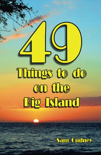 9781519577184: 49 things to do on the Big Island