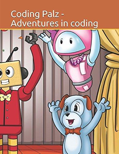 9781519577191: Coding palz - Adventures in coding (Coding Palz Children's book)