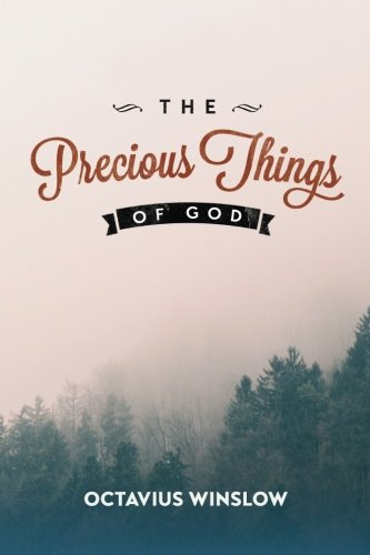 9781519579010: The Precious Things of God