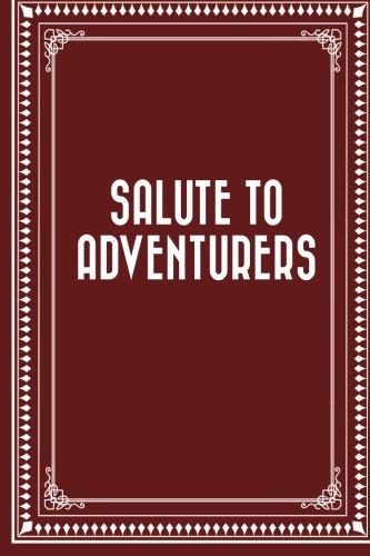 9781519579706: Salute to Adventurers
