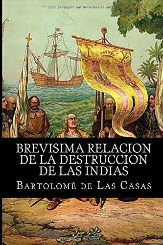 9781519579829: Brevisima relacion de la destruccion de las indias (Spanish Edition)