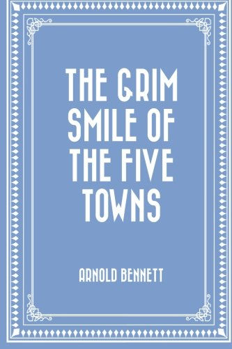 9781519580023: The Grim Smile of the Five Towns