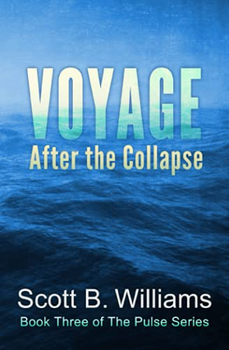 9781519583307: Voyage After the Collapse (The Pulse Series) (Volume 3)
