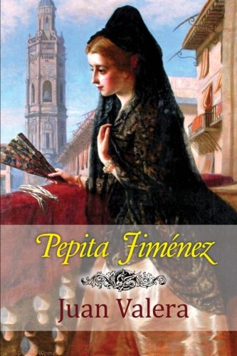 9781519583697: Pepita Jiménez (Spanish Edition)