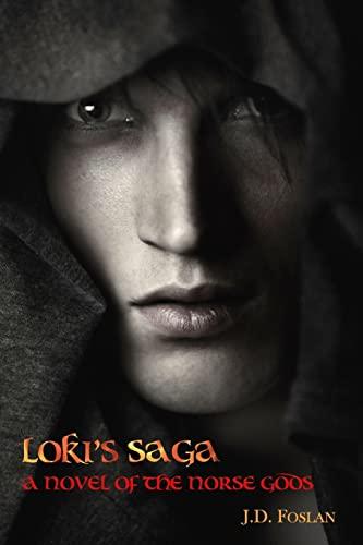 9781519585479: Loki's Saga: A Novel of the Norse Gods