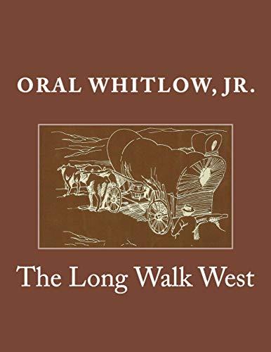 9781519586766: The Long Walk West