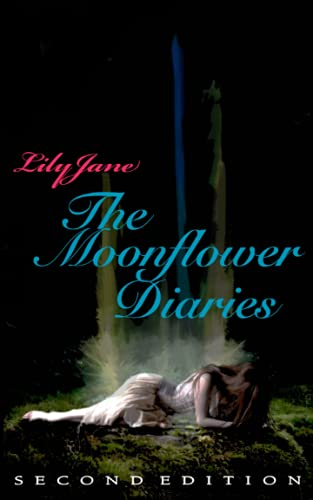 9781519587022: The Moonflower Diaries