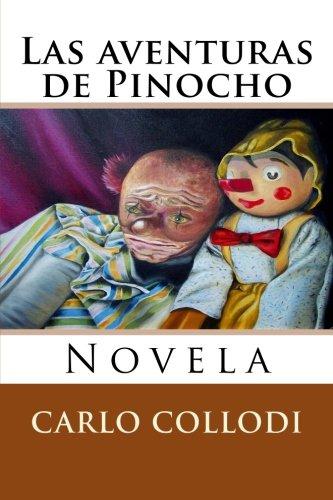 9781519587657: Las aventuras de Pinocho: Novela