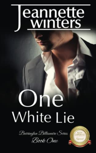 9781519588135: One White Lie (The Barrington Billionaire's Series) (Volume 1)