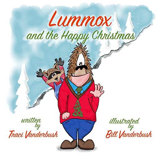 9781519588593: Lummox and the Happy Christmas