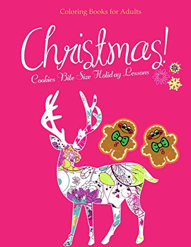 9781519589392: Coloring Books for Adults Christmas Cookies Bite Size Holiday Lessons: Christmas Designs Adult Coloring Book Beautiful Holiday Patterns Magic Christmas