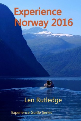 9781519589590: Experience Norway 2016 (Experience Guides)