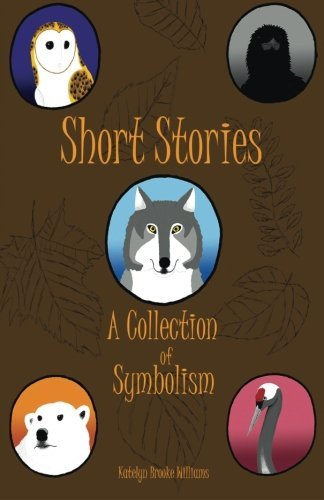 9781519590312: Short Stories: A Collection of Symbolism