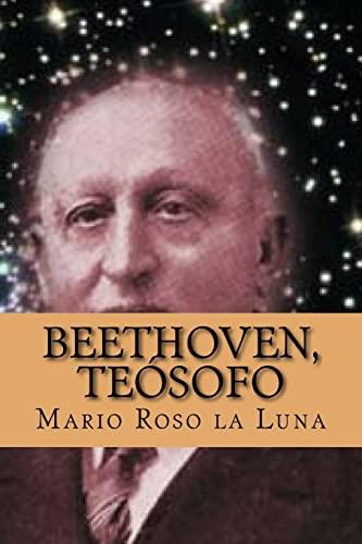 Beethoven, Teosofo (Spanish Edition): Roso La Luna,
