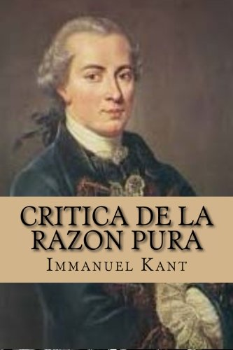9781519591333: Critica de la Razon Pura (Spanish Edition)