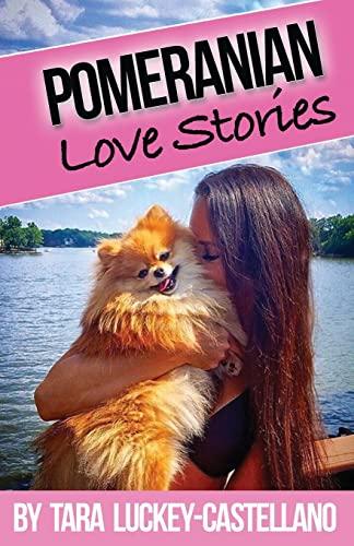 9781519591340: Pomeranian Love Stories
