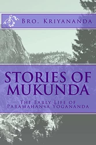 9781519591357: Stories of Mukunda: The Early Life of Paramahansa Yogananda