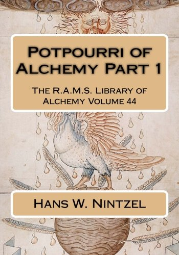 9781519591654: Potpourri of Alchemy Part 1 (The R.A.M.S. Library of Alchemy) (Volume 44)