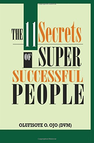 9781519592293: The 11 Secrets of Super Successful People