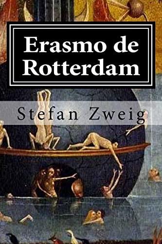 9781519593894: Erasmo de Rotterdam: Triunfo y tragedia de un humanista