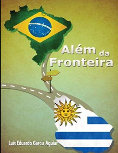 9781519598530: Além da Fronteira (Portuguese Edition)