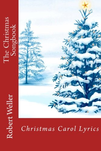 9781519600172: The Christmas Songbook: Christmas Carol Lyrics