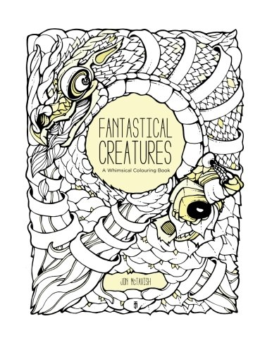 9781519600196: Fantastical Creatures: A Whimsical Colouring Book