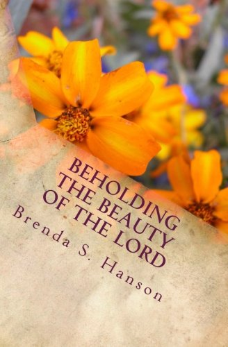 9781519601230: Beholding the Beauty of the Lord