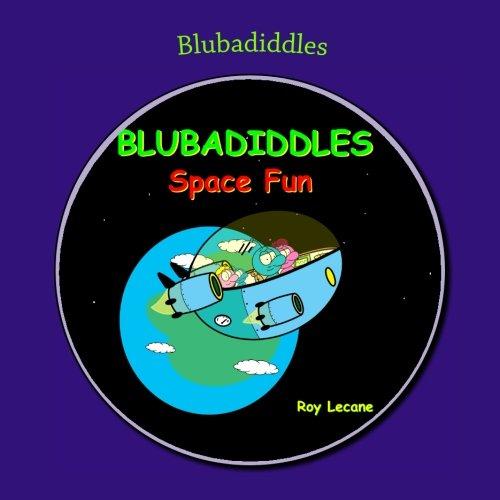 9781519602398: Blubadiddles: Space Fun (Volume 1)