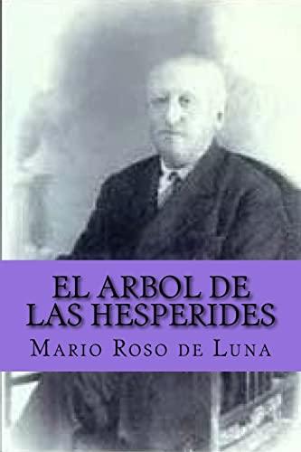 El Arbol de Las Hesperides (Spanish Edition): Mario Roso De