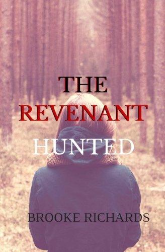 9781519603807: The Revenant: Hunted (Volume 1)