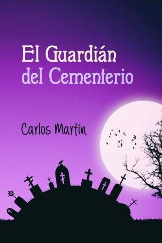 9781519603982: El Guardián del Cementerio