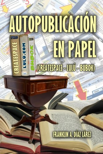 9781519604835: Autopublicación en papel (Spanish Edition)