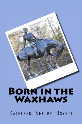 9781519607317: Born in the Waxhaws: The Life of Andrew Jackson