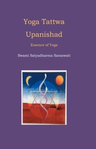 9781519607553: Yoga Tattwa Upanishad: Essence of Yoga (Yoga Upanishads) (Volume 1)