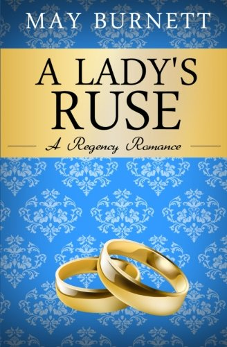 9781519609779: A Lady's Ruse: A Regency Romance (Winthrop Trilogy) (Volume 3)